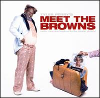Tyler Perry's Meet the Browns - Original Soundtrack