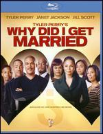 Tyler Perry's Why Did I Get Married [Blu-ray]