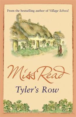 Tyler's Row - Miss Read