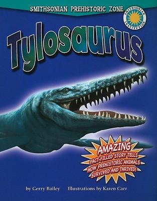 Tylosaurus - Bailey, Gerry