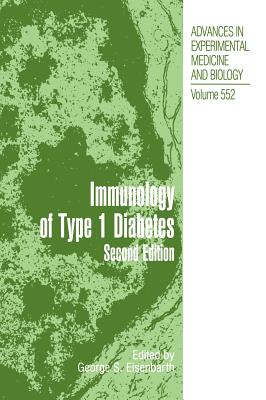 Type 1 Diabetes: Molecular, Cellular and Clinical Immunology - Eisenbarth, George S (Editor)