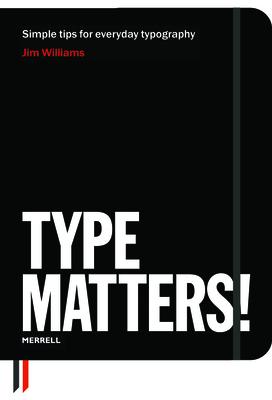 Type Matters! - Williams, Jim