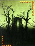 Type O Negative: After Dark -