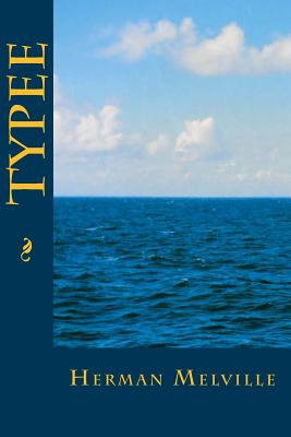 Typee - Melville, Herman, and Montoto, Maxim (Editor)