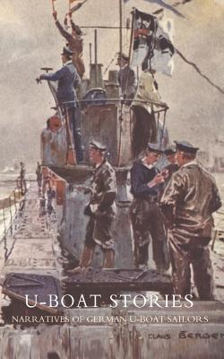 U-Boat Stories - Great War. - Neureuther, Karl