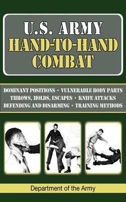 U.S. Army Hand-To-Hand Combat - Department of the Army