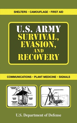 U.S. Army Survival, Evasion, and Recovery - United States Department of Defense