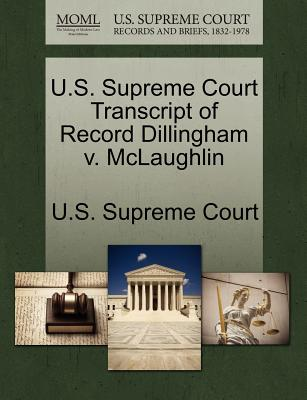 U.S. Supreme Court Transcript of Record Dillingham V. McLaughlin - U S Supreme Court (Creator)