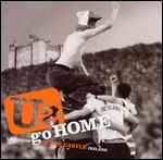 U2: Go Home - Live From Slane Castle