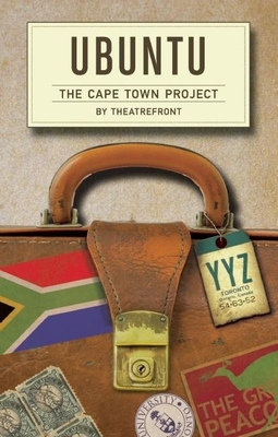 Ubuntu: The Cape Town Project - Theatrefront