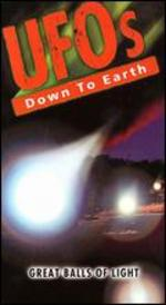 UFOs: Down to Earth - Great Balls of Light