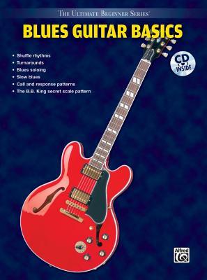 Ultimate Beginner Blues Guitar Basics: Steps One & Two, Book & CD - Wyatt, Keith, and Chipkin, Kenn