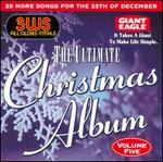 Ultimate Christmas Album, Vol. 5: 3WS 94.5 FM Pittsburgh