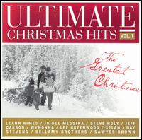 Ultimate Christmas Hits, Vol. 1: The Greatest Christmas Songs - Various Artists