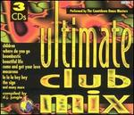 Ultimate Club Mix [Madacy 1997]
