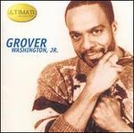Ultimate Collection - Grover Washington, Jr.