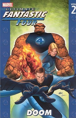 Ultimate Fantastic Four - Volume 2: Doom - Ellis, Warren (Text by)