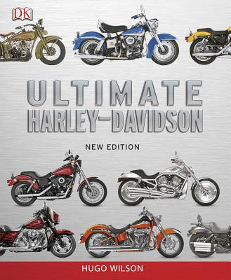 Ultimate Harley Davidson - Wilson, Hugo