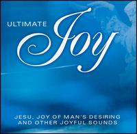 Ultimate Joy - I Musici; Joan Sutherland (soprano); John Scott (organ); Martti Talvela (bass); Michael Laird Brass Ensemble;...