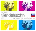 Ultimate Mendelssohn: The Essential Masterpieces [Box Set]