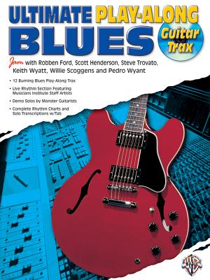 Ultimate Play-Along Guitar Trax Blues: Book & CD - Ford, Robben