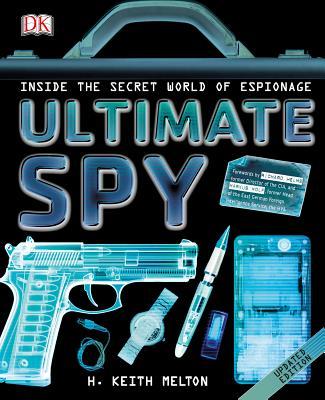 Ultimate Spy - Melton, H Keith