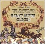 Ultimate Western Collection: The 50 Guitars of Tommy Garret