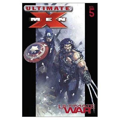 Ultimate X-Men - Volume 5: Ultimate War - Millar, Mark (Text by), and Bachalo, Chris (Illustrator)