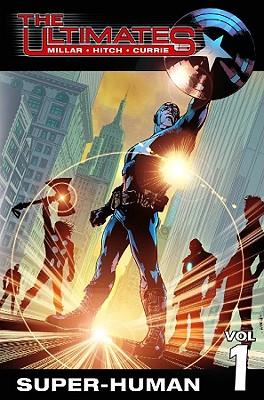Ultimates - Volume 1: Super-Human - Millar, Mark (Text by)