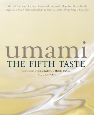 Umami: The Fifth Taste - Anthony, Michael, and Blumenthal, Heston, and Bourdas, Alexandre