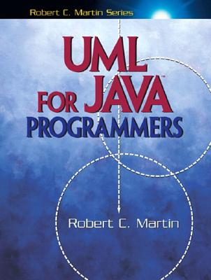 UML for Java Programmers - Martin, Robert C