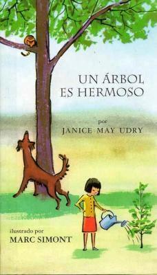 Un Arbol Es Hermoso (a Tree Is Nice) - Udry, J
