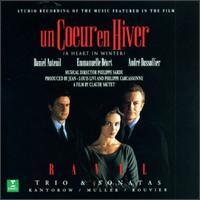 Un Coeur en Hiver - Jacques Rouvier (piano); Jean-Jacques Kantorow (violin); Philippe Muller (cello)