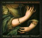 Un Concert pour Madame de S�vign�