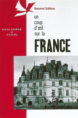 Un Coup D'Oeil Sur La France - Coulanges, Claudine, and Daniel, Flake