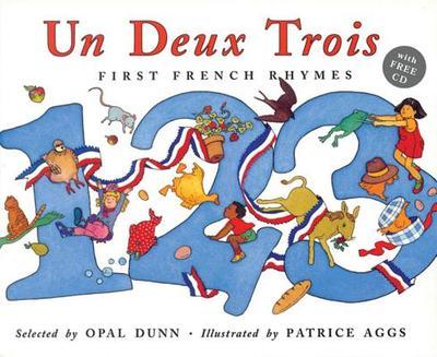 Un Deux Trois (Dual Language French/English) - Dunn, Opal
