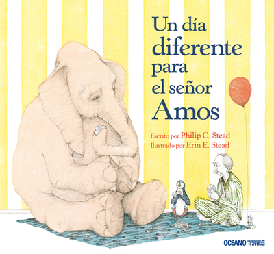 Un Dia Diferente Para El Senor Amos McGee - Stead, Philip Christian, and Stead, Erin E (Illustrator)