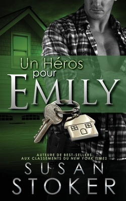 Un Heros Pour Emily - Stoker, Susan, and Laure, Valentin (Translated by)