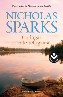 Un Lugar Donde Refugiarse - Sparks, Nicholas