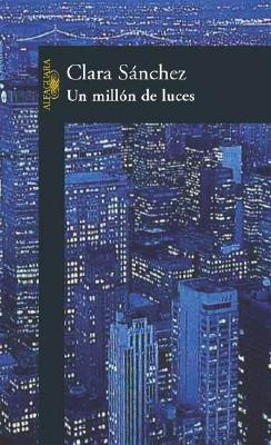 Un Millon de Luces - Sanchez, Clara