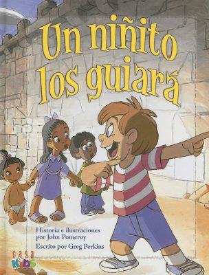 Un Ninito Los Guiara - Perkins, Greg, and Pomeroy, John (Illustrator)