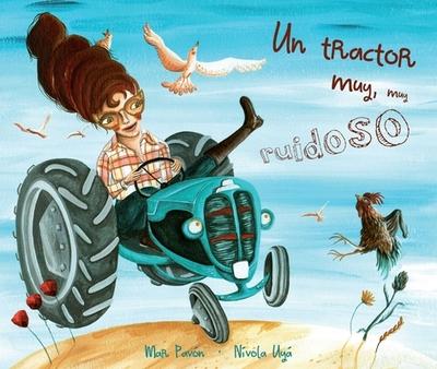 Un Tractor Muy, Muy Ruidoso (a Very, Very Noisy Tractor) - Pavon, Mar
