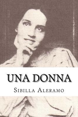 Una Donna - Aleramo, Sibilla