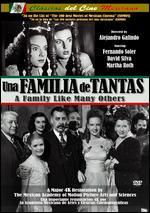 Una Familia de Tantas - Alejandro Galindo