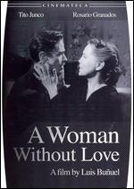 Una Mujer Sin Amor
