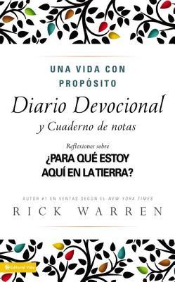Una Vida Con Proposito Diario Devocional: Para Que Estoy Aqui En La Tierra? - Warren, Rick, D.Min.