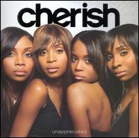 Unappreciated - Cherish