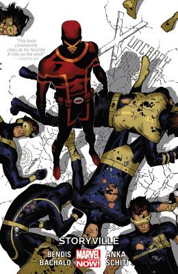 Uncanny X-Men, Volume 6: Storyville - Bendis, Brian Miachel (Text by)