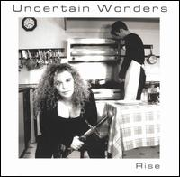 Uncertain Wonders - Rise