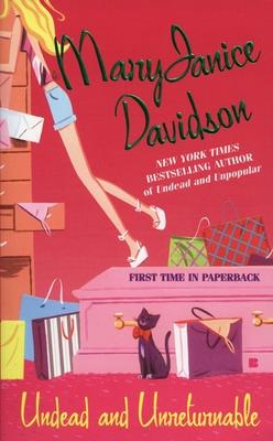 Undead and Unreturnable - Davidson, MaryJanice